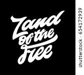 land of the free. premium... | Shutterstock .eps vector #654172939