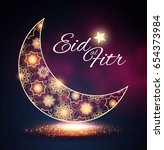 eid al fitr. islamic holiday.... | Shutterstock .eps vector #654373984