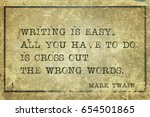 writing is easy. all you have... | Shutterstock . vector #654501865