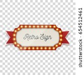 retro sign with light bulbs and ... | Shutterstock .eps vector #654512461