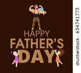 happy fathers day   fathers day ... | Shutterstock .eps vector #654741775