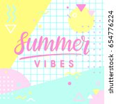 hand drawn lettering summer... | Shutterstock .eps vector #654776224