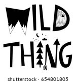 Wild Thing Typography Slogan...
