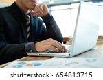 close up businessman working... | Shutterstock . vector #654813715