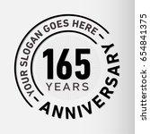 165 years anniversary logo... | Shutterstock .eps vector #654841375