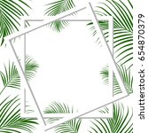 tropical card. vector... | Shutterstock .eps vector #654870379