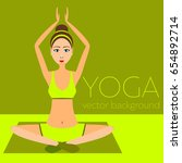 concept of yoga  health... | Shutterstock .eps vector #654892714