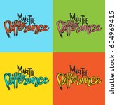 make the difference life... | Shutterstock .eps vector #654969415