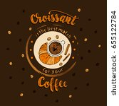 handdrawn coffee lettering... | Shutterstock .eps vector #655122784