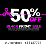 50  off black friday sale ... | Shutterstock .eps vector #655137739