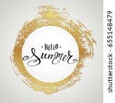 lettering hello summer. hand...   Shutterstock .eps vector #655148479