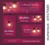 ramadan kareem beautiful banner ... | Shutterstock .eps vector #655170685