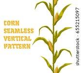 corn maize vector seamless... | Shutterstock .eps vector #655215097