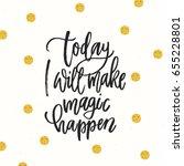 trendy hand lettering poster....   Shutterstock .eps vector #655228801
