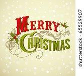 vintage christmas card. merry... | Shutterstock .eps vector #65529907