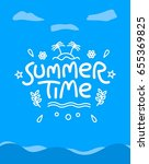 summer time typography poster... | Shutterstock .eps vector #655369825