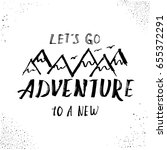 let's go to a new adventure ... | Shutterstock .eps vector #655372291