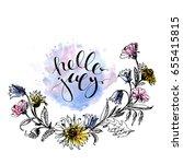 hand drawn ink wild flowers... | Shutterstock .eps vector #655415815