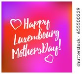 luxembourg mother s day vector... | Shutterstock .eps vector #655500229