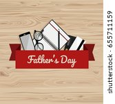 father's day. greeting card.... | Shutterstock .eps vector #655711159
