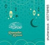 ramadan kareem banner... | Shutterstock .eps vector #655758985