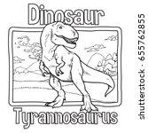 outline dinosaur tyrannosaurus... | Shutterstock .eps vector #655762855