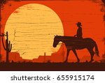 silhouette of a cowboy riding... | Shutterstock .eps vector #655915174