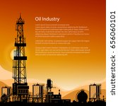 silhouette oil or natural gas... | Shutterstock .eps vector #656060101