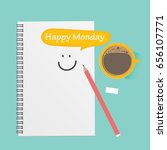 happy monday  coffee with... | Shutterstock .eps vector #656107771