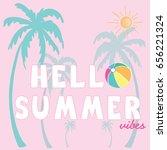 summer slogan illustration...   Shutterstock .eps vector #656221324