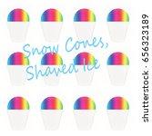 snow cones  shaved ice | Shutterstock . vector #656323189