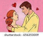 couple in love pop art retro... | Shutterstock .eps vector #656353009