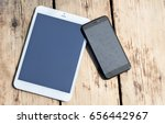 tablet computer and phone on a... | Shutterstock . vector #656442967