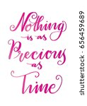 nothing is as precious as time... | Shutterstock .eps vector #656459689