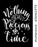 nothing is as precious as time... | Shutterstock .eps vector #656461975