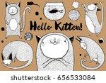 hello kitten   cats set. hand...   Shutterstock .eps vector #656533084