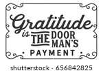 gratitude is the doorman's... | Shutterstock .eps vector #656842825
