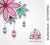 eid mubarak or eid al fitr... | Shutterstock .eps vector #657345961