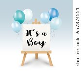 it's a boy   newborn background ... | Shutterstock .eps vector #657374551