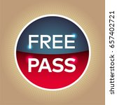 free pass red blue circle sign... | Shutterstock .eps vector #657402721