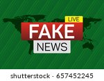 fake news live banner on...   Shutterstock .eps vector #657452245