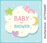 baby shower card for new born... | Shutterstock .eps vector #657543685