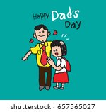 day  fathers happy love dad... | Shutterstock .eps vector #657565027