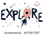 explore slogan illustration... | Shutterstock .eps vector #657591787