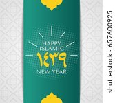 happy new hijri year 1439 ... | Shutterstock .eps vector #657600925