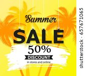 summer sale banner with palm... | Shutterstock .eps vector #657671065