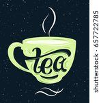 tea lettering on the cup. hand... | Shutterstock .eps vector #657722785