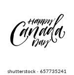 happy canada day postcard. ink... | Shutterstock .eps vector #657735241