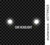 car headlights. headlamp...   Shutterstock .eps vector #657759025