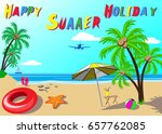 summer holidays background.... | Shutterstock .eps vector #657762085